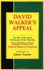 David Walker - David Walker's Appeal to the Coloured Citizens of the World