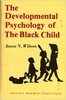 Dr. Amos Wilson - Developmental Psychology of the Black Child