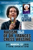 Dr. Patricia Newton - Racism and the Legacy of Dr. Frances Cress Welsing
