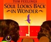 Tom Feelings - Soul Looks Back in Wonder