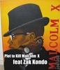 Zak Kondo- The Plot to Kill Malcom X DVD
