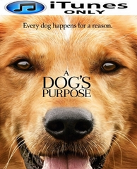 A Dog's Purpose HD iTunes Code (PRE-ORDER WILL EMAIL ON OR BEFORE 5-2-17 AT NIGHT)