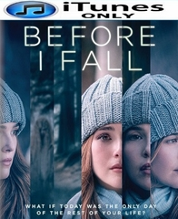 Before I Fall HD iTunes Code   (PRE-ORDER WILL EMAIL ON OR BEFORE 5-30-17 AT NIGHT)