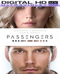 Passengers HD Digital Ultraviolet UV Code (PRE-ORDER WILL EMAIL ON OR BEFORE 3-17-17 AT NIGHT)