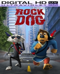 Rock Dog HD Digital Ultraviolet UV Code (PRE-ORDER WILL EMAIL ON OR BEFORE 5-23-17 AT NIGHT)