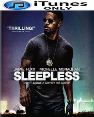 Sleepless HD iTunes Code (PRE-ORDER WILL EMAIL ON OR BEFORE 4-18-17 AT NIGHT)