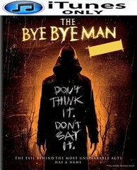 The Bye Bye Man HD iTunes Code (PRE-ORDER WILL EMAIL ON OR BEFORE 4-11-17 AT NIGHT)