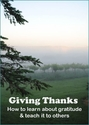 Giving Thanks -- <I>How to learn about gratitude & teach it to others</i>
