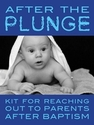 After the Plunge -- <I>Post-Baptism Formation -- eResource Bundle</i>