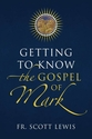 Getting to Know the Gospels