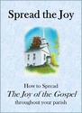 The Joy of the Gospel <i>Resources for your parish</i>