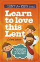 Learn to Love this Lent -- <I>Lent booklet for children</I>