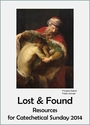 Lost & Found -- <I>Resources for Catechetical Sunday 2014</i>