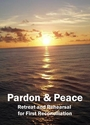 Pardon & Peace -- <I>Final retreat and rehearsal for First Reconciliation -- eResource Kit</I>