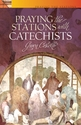 Praying the Stations - as Catechists
