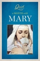 Quiet Moments with Mary