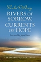 Rivers of Sorrow, Currents of Hope