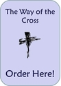 Stations of the Cross -- Ordering Center