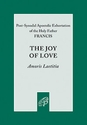 The Joy of Love / Amoris Laetitia