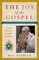 The Joy of the Gospel -- <I> 6 Small Group Sessions from Pope Francis� Joy of the Gospel</I>
