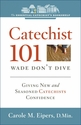 Wade, Don�t Dive -- <I>Feeling Comfortable and Confident in Your Role as Catechist</i>