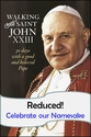 Walking with Saint John XXIII -- <I>Now just $.97 each for October!</i>