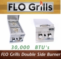 New Double Side Burner by FLO Grills™ - 30,000 BTU's!