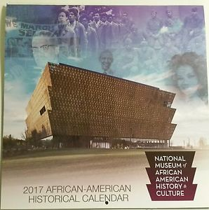 2017 National Museum African American History Culture Historical Facts Calendar