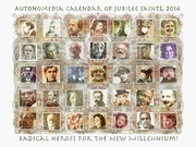 Autonomedia Calendar of Jubilee Saints 2014