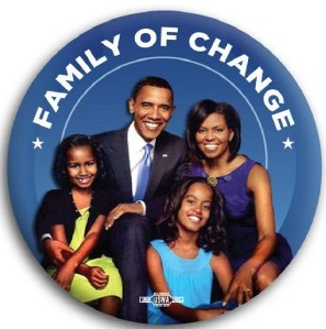 """Barack Obama First Family of Change Pin Button 3"""""""