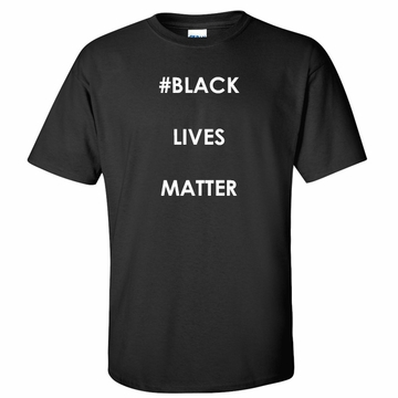 #Black Lives Matter Shirt - Say No To Racism - Show Your Solidarity!