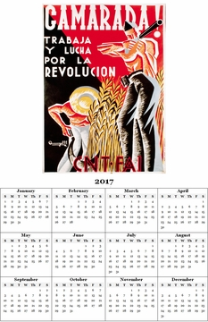 "Camarada Work And Struggle For The Revolution Spanish Civil War Poster 2017 Calendar 11"" x 17"""