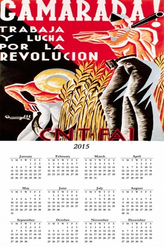 "Camarada Work And Struggle For The Revolution Spanish Civil War Poster 2015 Calendar 11"" x 17"""