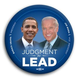 """Judgment to Lead Obama Biden Button 3"""""""