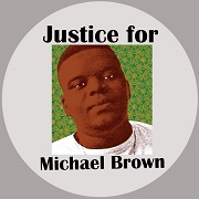 Justice For Michael Brown Button