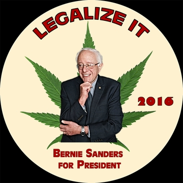 Legalize it Bernie Sanders For President 2016 Button.