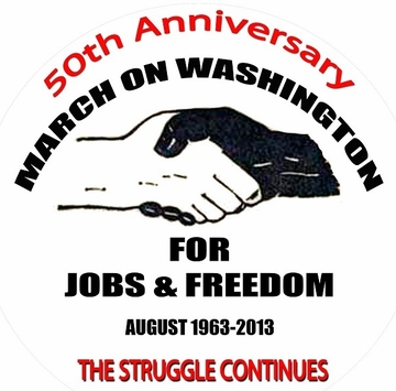 """March On Washington 50th Anniversary -The Struggle Continues Poster 11 x 17"""""""