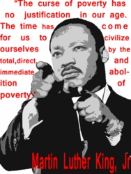 Martin Luther King: Immediate Abolition of Poverty T-Shirt -Short & Long Sleeve