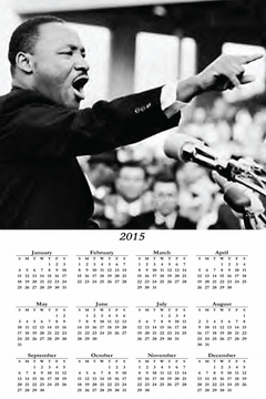 "Martin Luther King Jr. 2015 Wall Calendar 11"" X 17"""
