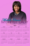 "Michelle Obama My First Lady 2014 Wall Calendar 11""x 17"""