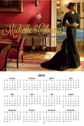 "Michelle Obama ""First Lady of Fashion"" 2014 Calendar 11"" X 17"""