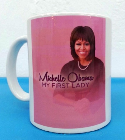 "Michelle Obama ""My First Lady"" Coffee Mug"