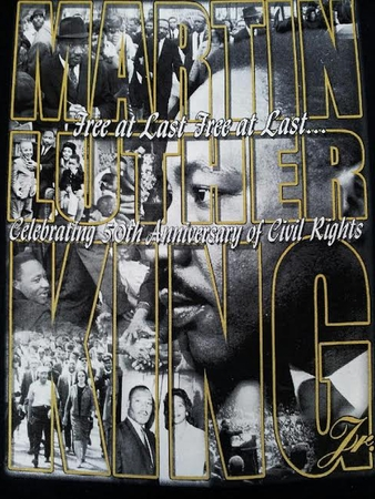 Martin Luther King: Celebrating 50th Anniversary Of Civil Rights T- Shirt Two Sided!