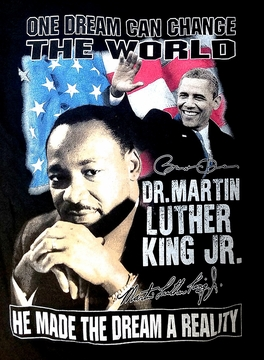 """New 2017! """"One Dream Can Change The World"""" MLK/Obama T-shirt!"""