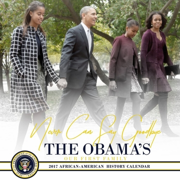 2017 Official Obama Family Never Can Say Goodbye Flip-Calendar