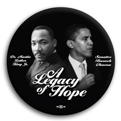 Obama / Martin Luther King : A Legacy of Hope Button