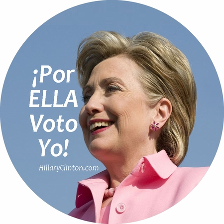 """Por Ella Voto Yo"" Button"