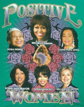 Positive Women Green T-Shirt With Michelle Obama & Hillary Clinton- Two Sided!