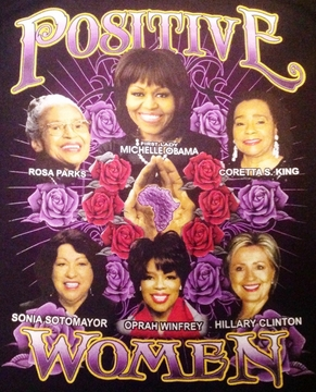 Positive Women Black T-Shirt With Michelle Obama & Hillary Clinton- Two Sided!