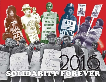 New! Solidarity Forever Labor History Calendar 2016